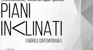Piani Inclinati. Tre progetti d'arte contemporanea in mostra a Cosenza per la Notte Europea dei Musei