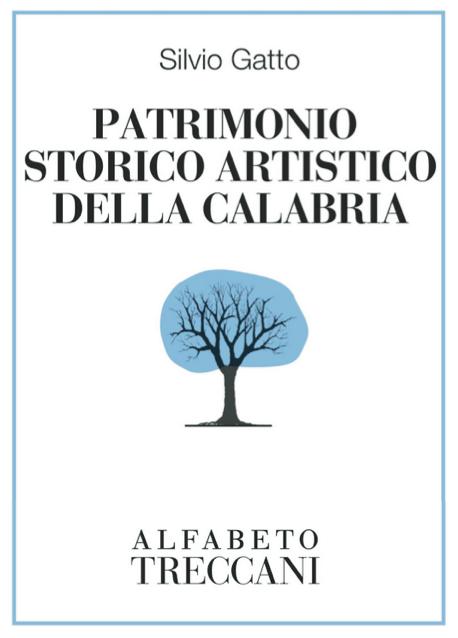 Patrimonio storico artistico della Calabria - Silvio Gatto