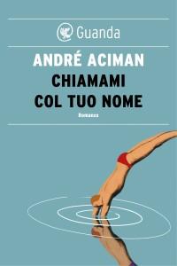 Il romanzo di André Aciman da cui il film è tratto