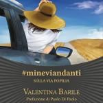 Alla ricerca della Via Popilia. Da Capua a Reggio, in viaggio con Valentina Barile