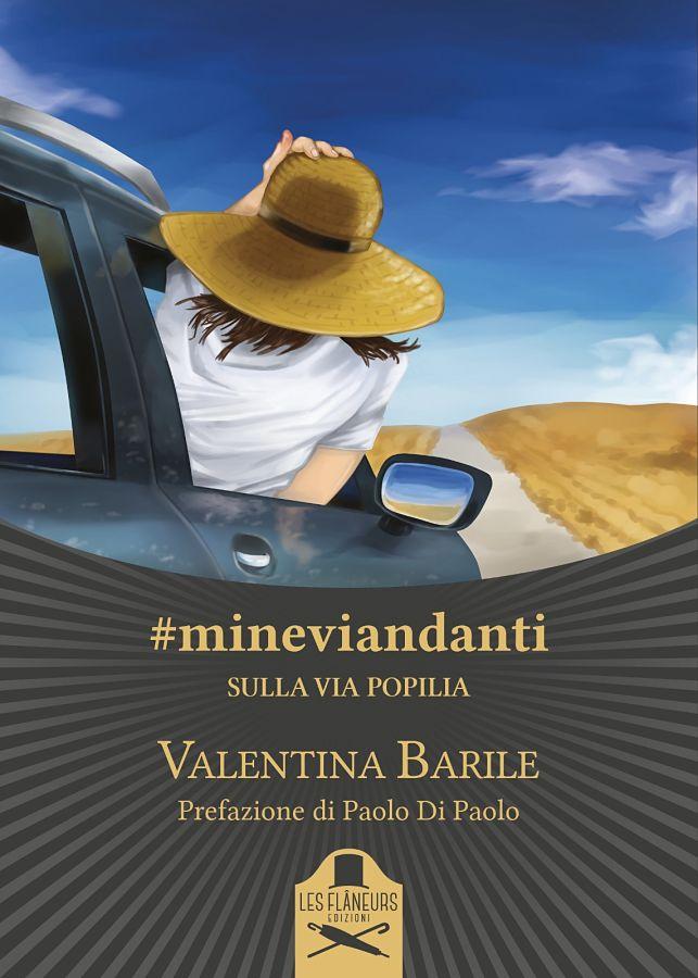 #mineviandanti sulla Via Popilia (Les Flaneurs Edizioni)