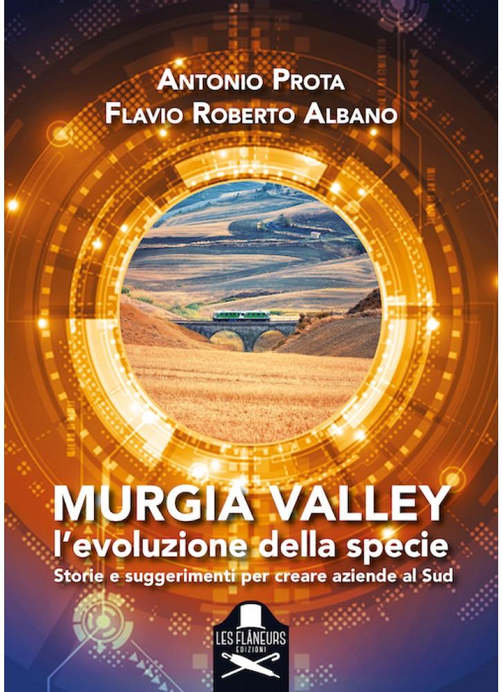 Murgia Valley, di Antonio Prota e Flavio Roberto Albano