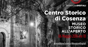 Invasioni Digitali nel centro antico di Cosenza: alla scoperta del Museo Storico all'Aperto