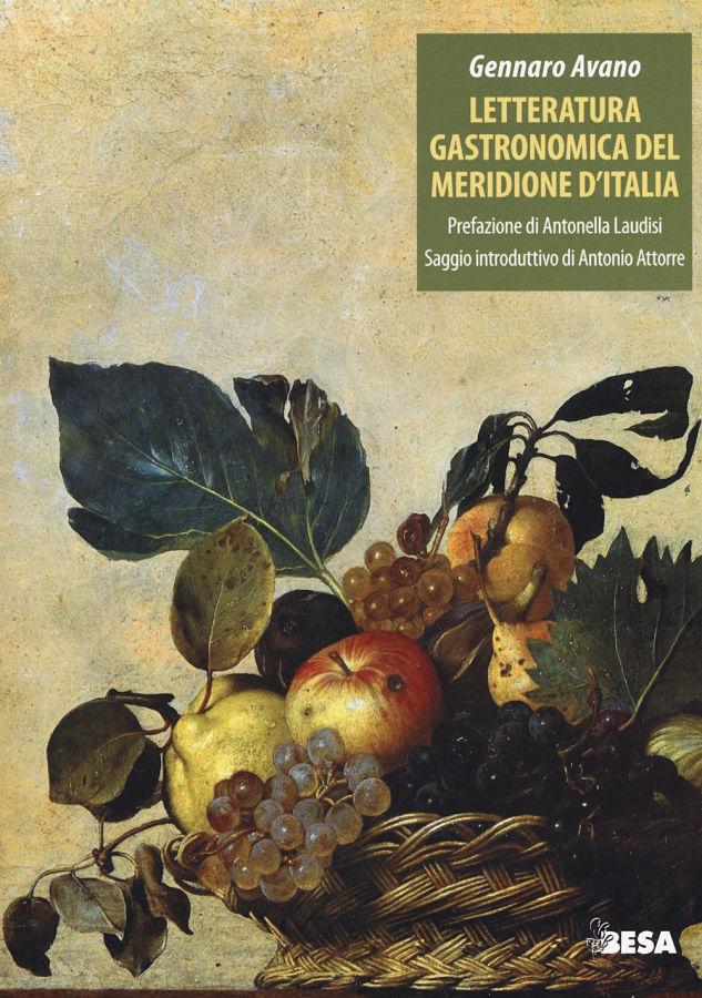 Letteratura gastronomica del Meridione d'Italia (Besa ed.)