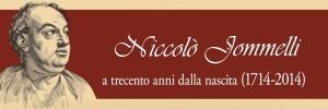 Niccolò Jommelli e Saverio Mattei: La costruzione della Scuola Musicale di Napoli. Triplice evento a Napoli per i 300 anni dalla nascita di Jommelli