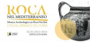 Alla scoperta di Roca Vecchia e del suo ruolo nel Mediterraneo. Una mostra al Castello di Acaya