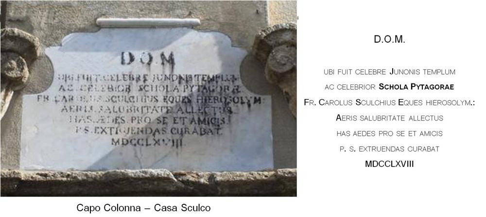 Epigrafe che ricorda la Scuola Pitagorica di Crotone. E' murata sull'ingresso di Casa Sculco a Capo Colonna, la più antica delle case di villeggiatura settecentesche costruite sul promontorio - Ph. Margherita Corrado
