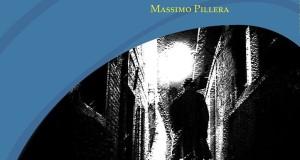 L'ombra del passato. Nel romanzo di Massimo Pillera la lotta di un eroe solitario in difesa della sua terra
