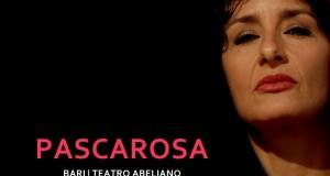 """Al Teatro Abeliano di Bari, l'attrice Anna Garofalo porta in scena il Sud interiore di """"Pascarosa"""""""