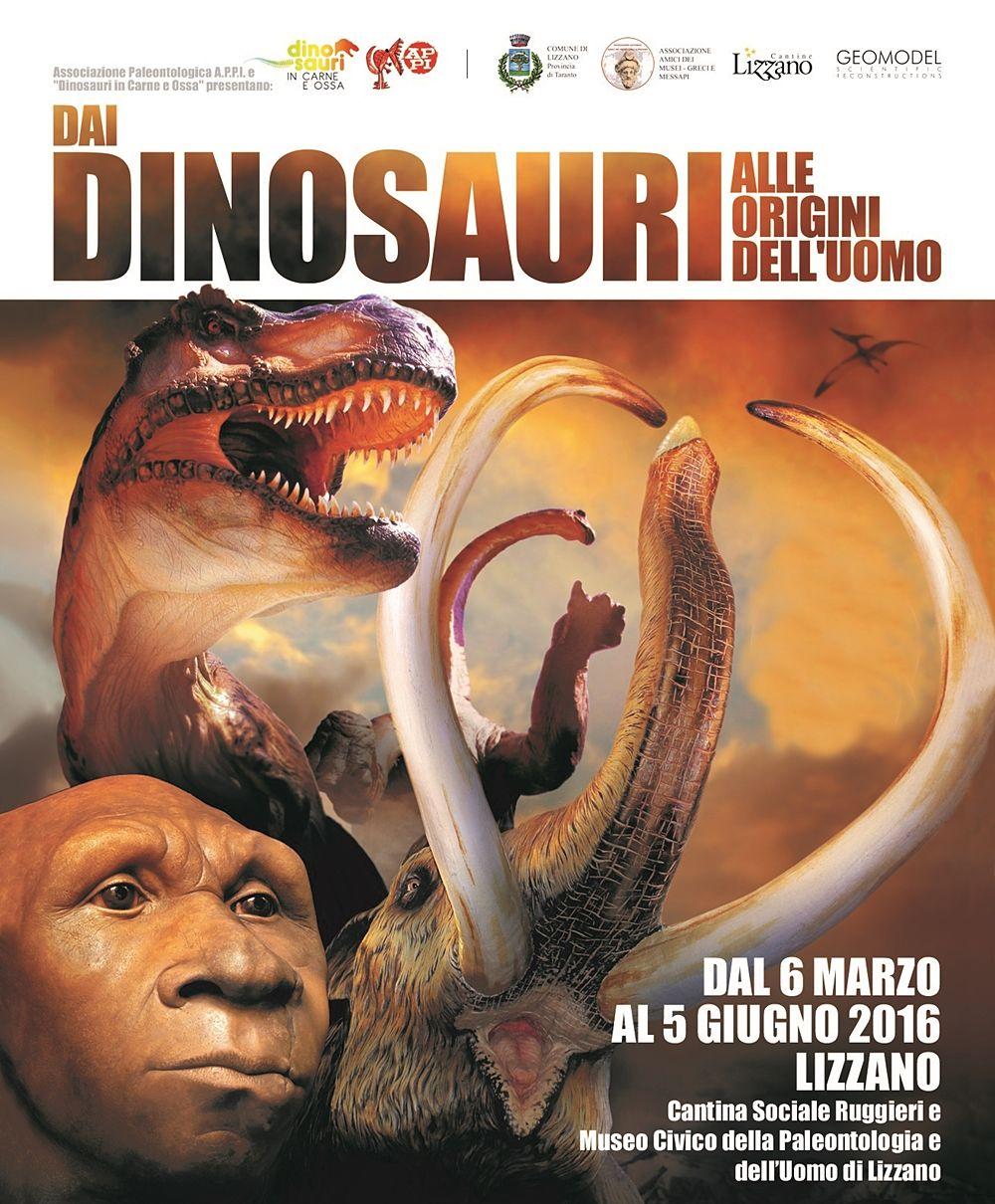 Dai dinosauri alle origini dell'uomo (Lizzano, 6 marzo - 5 giugno 2016)