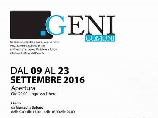 Geni Comuni, Museo del Presente (Rende 9-23 settembre)