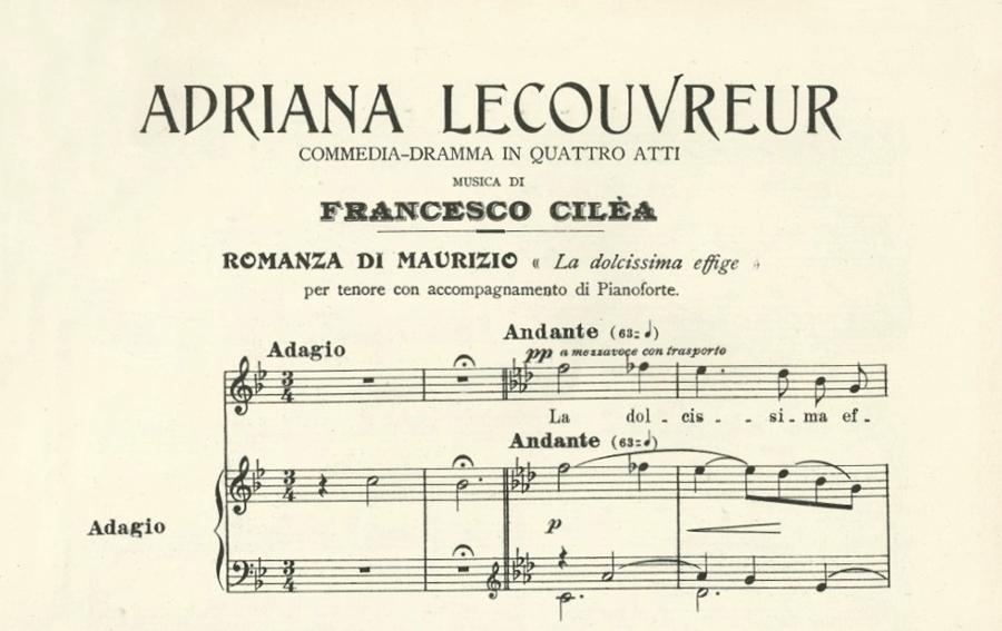 """L'incipit della Romanza di Maurizio """"La dolcissima effigie"""", dalla Adriana Lecouvreur di Cilea"""