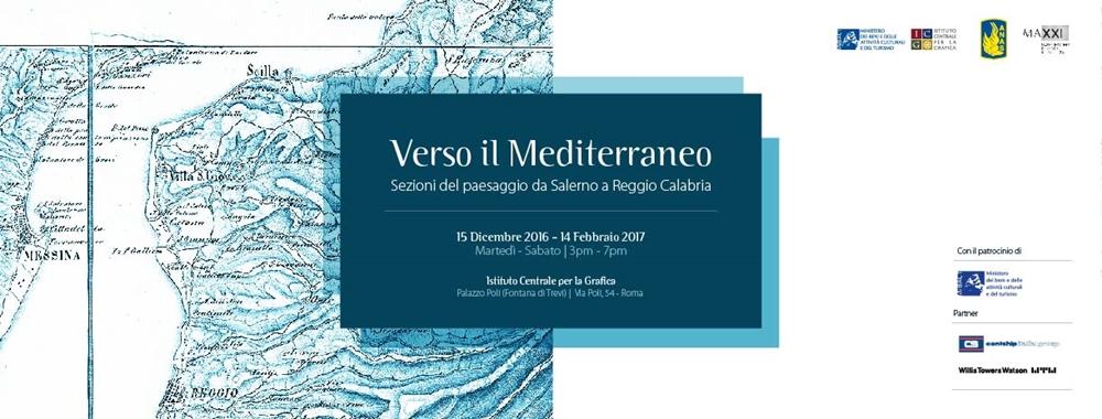 Verso il Mediterraneo (Roma 15 dicembre 2016 - 14 febbraio 2017)