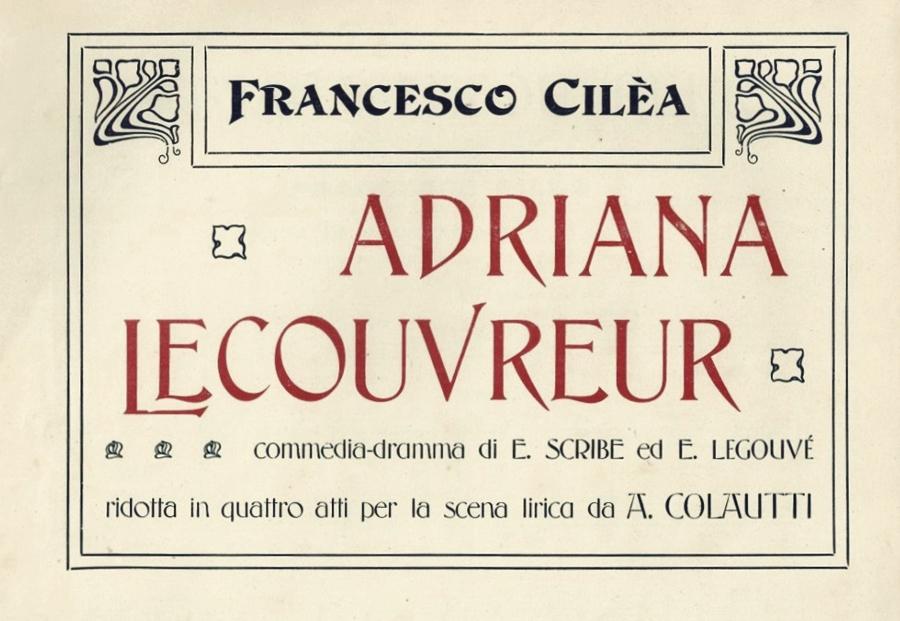 Part. del frontespizio di un'edizione a stampa della Adriana Lecouvreur di Cilea