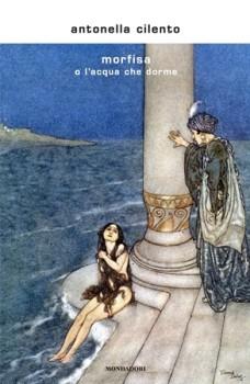 Antonella Cilento, Morfisa (Mondadori)