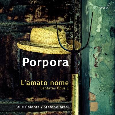 Il CD di Stile Galante dedicato a Porpora (Glossa Music)