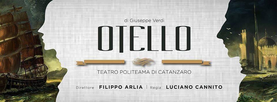 Otello di Verdi (Catanzaro, 5 maggio 2018)