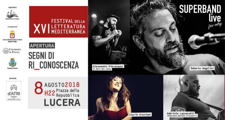 Apertura XVI Festival della Letteratura Mediterranea (Lucera 8 agosto)