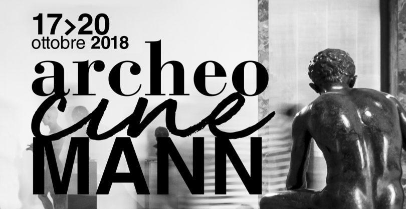 ArcheocineMANN (Napoli, 17/20 Ottobre 2018)