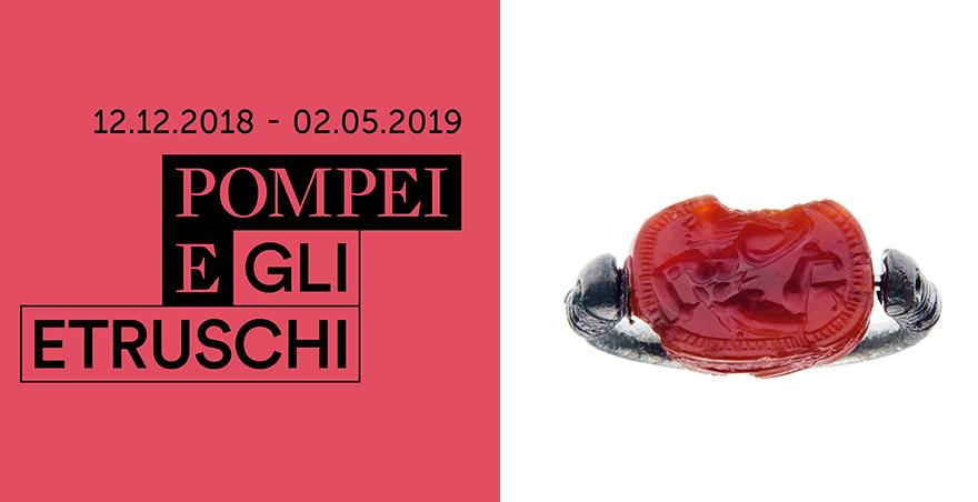 Pomepi e gli Etruschi (Pompai, 12 dicembre 2018 - 2 maggio 2019