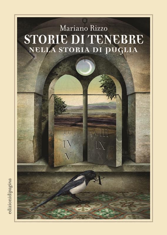 Mariano Rizzo - Storie di tenebre nella storia di Puglia (Edizioni di Pagina)