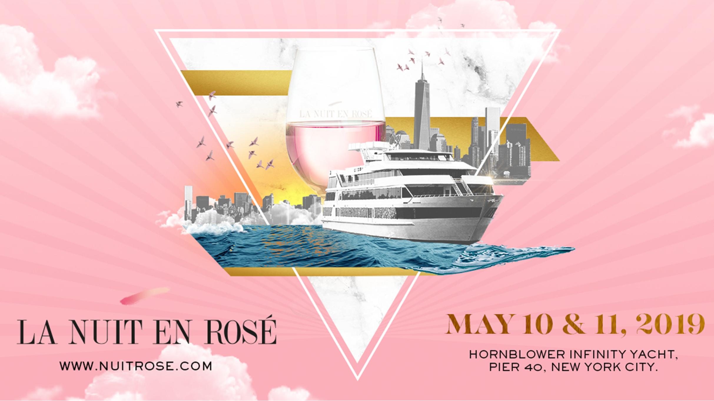 La Nuit en Rosè (New York, 10-11 Maggio 2019)