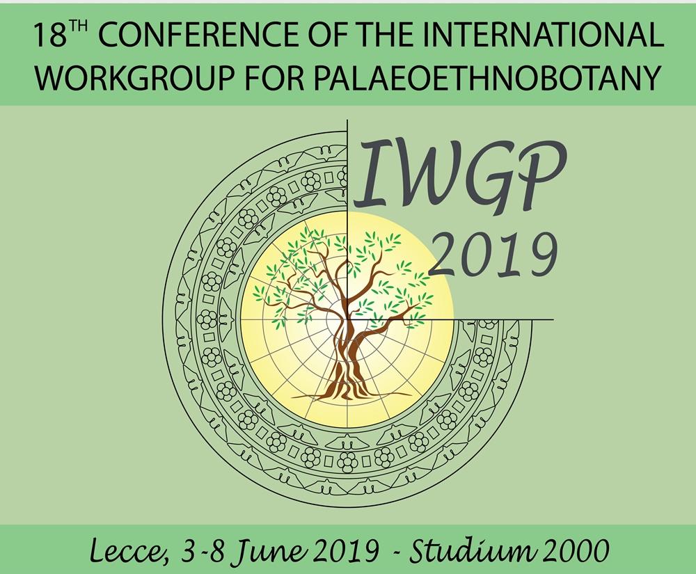 International Workgroup for Palaeoethnobotany (Lecce, 3-8 giugno 2019)