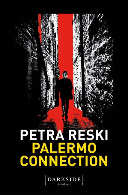 Petra Reski, Palermo connection (Fazi editore)