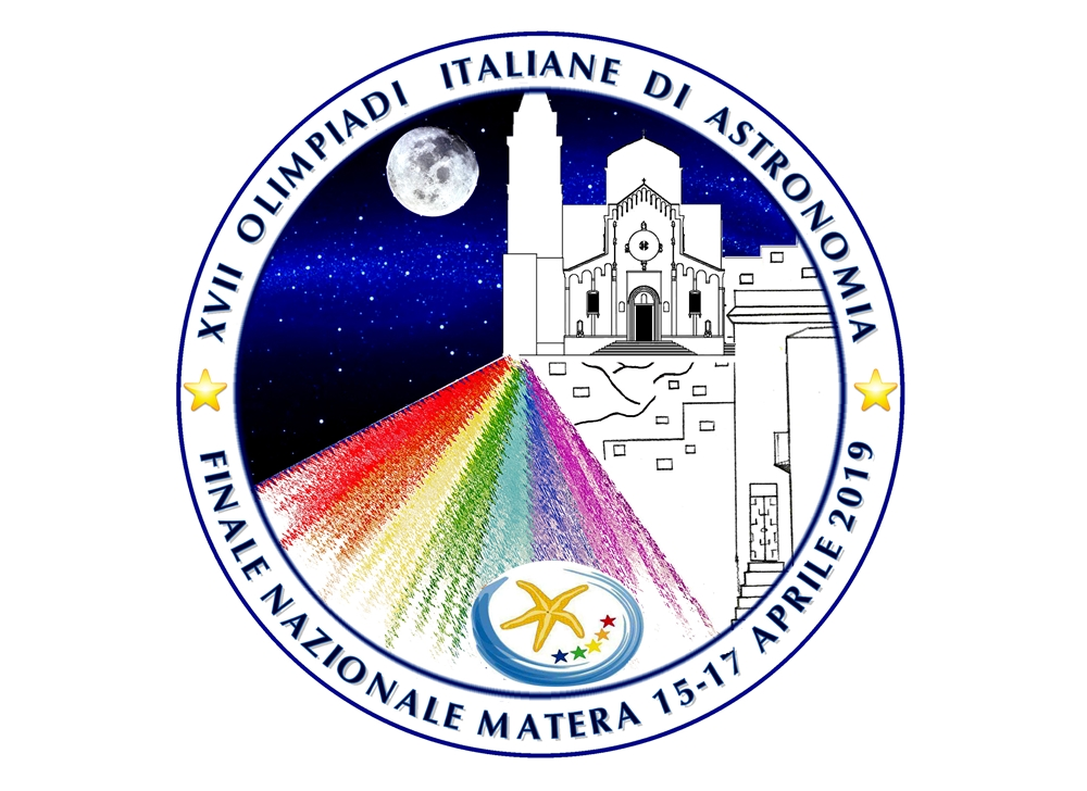 XVII Olimpiadi Italiane di Astronomia - Finale Nazionale Matera (15-17 Aprile 2019)
