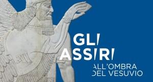 Gli Assiri all'ombra del Vesuvio. Mostra al Museo Archeologico di Napoli