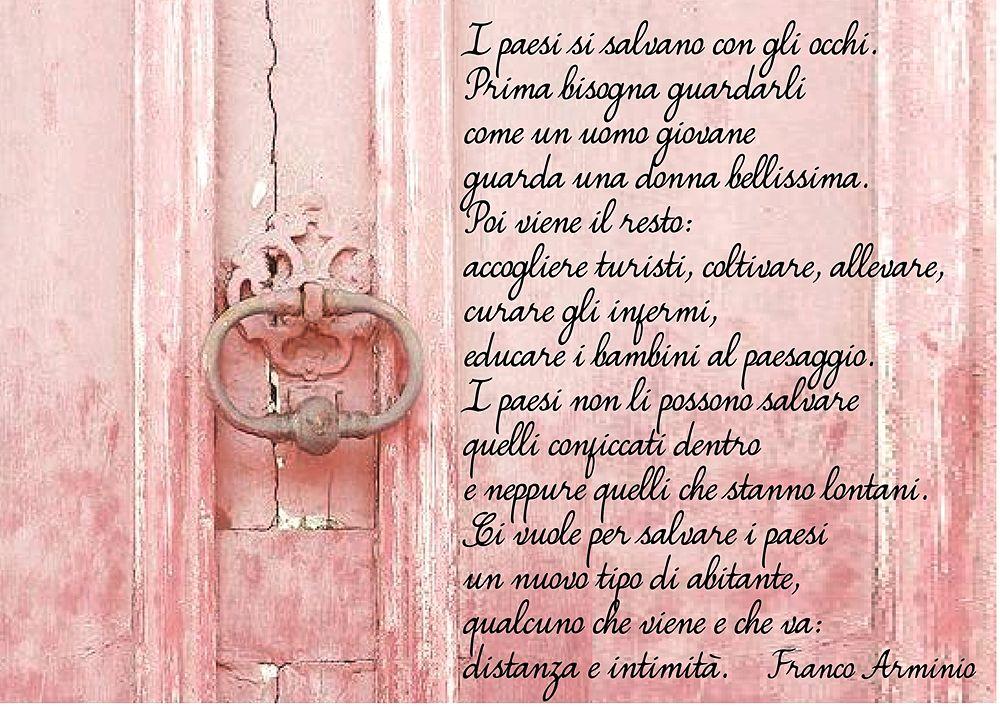 """Versi di Franco Arminio da """"Resteranno i canti"""" (ed. Giunti)"""