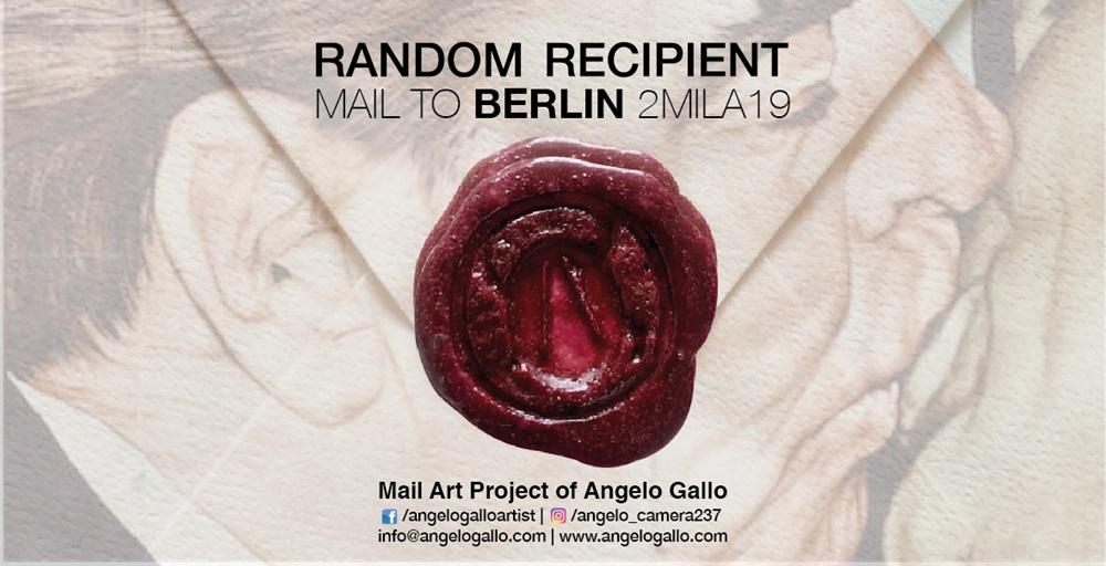 RANDOM RECIPIENT, Mail Art Project di Angelo Gallo (dal 16 al 18 novembre)