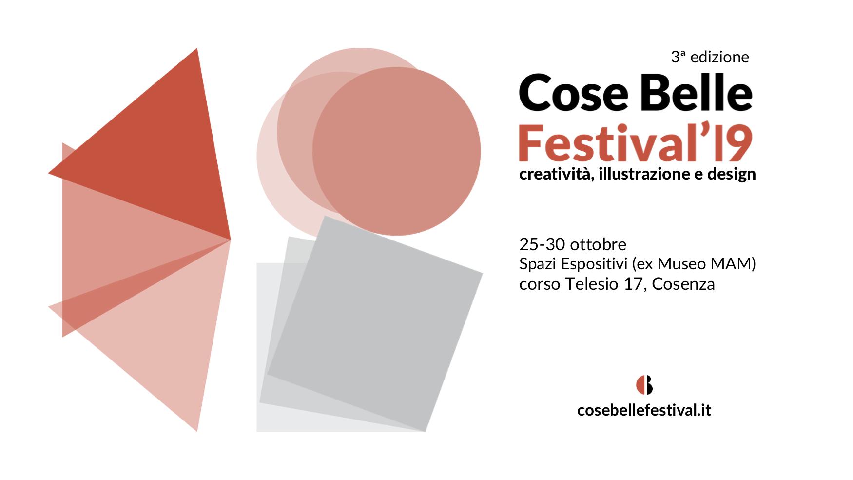 Cose Belle Festival (Cosenza, 25-30 ottobre 2019)