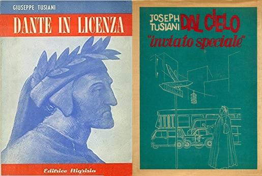 I due romanzi di Tusiani con protagonista Dante Alighieri