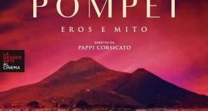 """Pompei tra Eros e Mito. Al cinema i """"segreti"""" della città distrutta dal Vesuvio"""