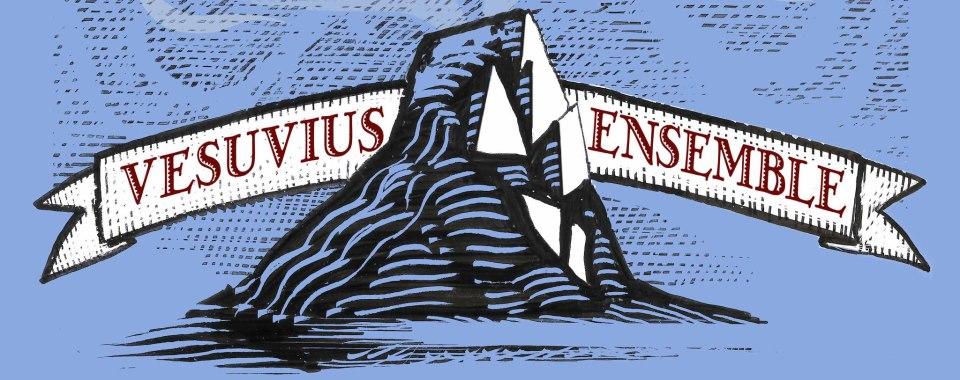 Vesuvius Ensemble