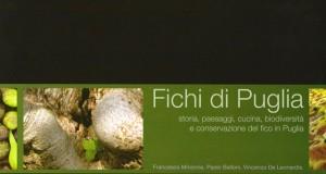 Alla scoperta dei fichi di Puglia. Li racconta un libro a più voci in presentazione a Latiano