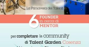 Talent Garden Cosenza presenta il team di 6 Imprenditori e Mentor che hanno deciso di credere e investire sul suo progetto