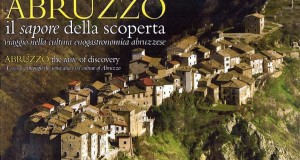 Abruzzo, il sapore della scoperta. A Pescara convegno sulla cultura enogastronomica abruzzese