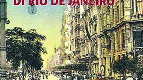 La belle époque italiana di Rio de Janeiro. Storia di una vivace comunità meridionale in Sud America, nel libro di Vittorio Cappelli