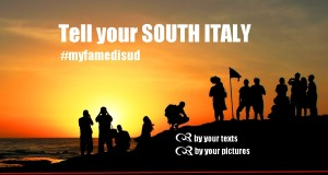 TELL YOUR SOUTH ITALY: is in progress the permanent campaign of citizen journalism addressed to our readers