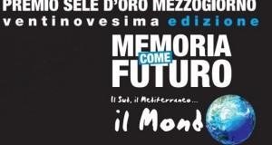 Sud fra radici e futuro: comunicati i nomi dei vincitori della XXIX edizione del Premio Sele d'Oro Mezzogiorno