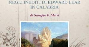 Il Tempo, il Viaggio, lo Spirito, negli inediti di Edward Lear in Calabria, un recente volume di Giuseppe F. Macrì