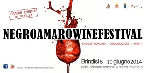 Negroamaro Wine Festival. A Brindisi il più grande evento enogastronomico del Sud Italia