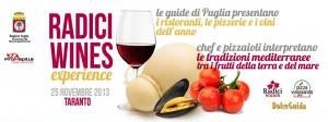 La Pizza, le Guide alle eccellenze gastronomiche di Puglia e una performance dal vivo: gli ingredienti di Radici Wines Experience 2013