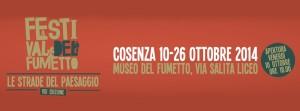 Le Strade del Paesaggio. Al via a Cosenza la 8a edizione del Festival che racconta il territorio e le sue storie attraverso il fumetto