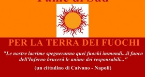 Fame di Sud per la Terra dei Fuochi. Il risveglio della coscienza civile intorno al dramma della Campania