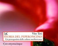 Peperoncino: non solo folklore gastronomico. Vito Teti ne racconta la storia in un libro